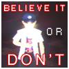 Junpei Believe it Or Don't