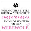 Cheerleader or Werewolf?