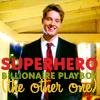 boltgirl426: Millionaire Playboy