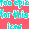 Sof: Too Epic