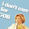 But I'm not that girl: arrested development lucile don't care f