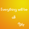 Lyric: Everything will be all right | DC