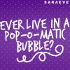 The Evil Genius: Quote 'Pop-O-Matic Bubble'