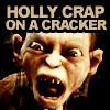 Jess: lotr - holy crap on a cracker