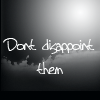 Lyric: Don't disappoint them | Sarah M.