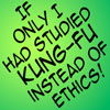 Kung Fu instead of Ethics