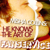 Misha -- Knows Fanservice