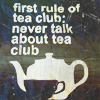 Tea Club What Did You Say