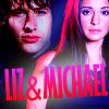 Liz/Michael
