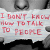 can't talk to people