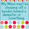 Writing - Muse Sleeping Off Bender