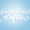 Double-Faced Graphics ☆彡