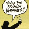king of the friggin' vampires