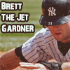 "Brett ""The Jet"" Gardner"