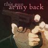 royai - this gun at my back