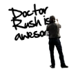 Dr. Rush is awesome