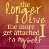 Killa: Amanda quote the longer I live