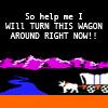 Oregan Trail ☸ turn this wagon around