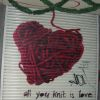 all you knit is love (personal)