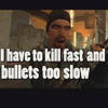 Lavvy: I HAVE TO KILL FAST AND BULLETS TOO SLOW