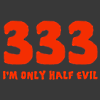 Carrie Leigh: 333 I'm only half evil