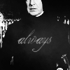 Samantha: HP - Snape - always