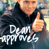 curiouser_etc: Dean approves