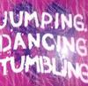 タンブリング ☆ Jumping ☆ Dancing ☆ Tumbling