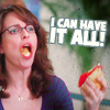 30 Rock - Liz - I can have it all!