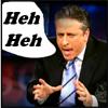 Irene Shafer: Jon Stewart Heh heh by ibshafer