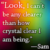 quote-Sam-crystal clear