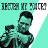 [bn] [jd] 'return my yogurt'