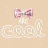 lauypauy: bowties are cool