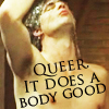 bkrave: Queer does a body good