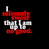 HP - I solemnly swear that I am up to no