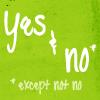 Yevgeniya: Friends : Quote : Yes/No