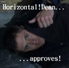 Horizontal Dean approves