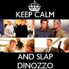 *Senn*: keepcalm--> dinozzo