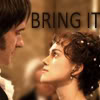 Pride and Prejudice - Bring It