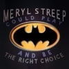 meryl streep batman