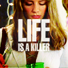 Marissa; life is a killer