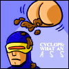 Position Means Value!: cyclops is a poo face