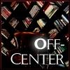 Off-Center
