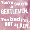 misc; text ❀ not a lady