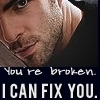 I can fix you
