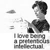 generic - pretentious intellectual