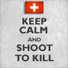 Gary, Gary, he's our man !: Switzerland - Shoot to Kill