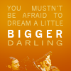 navyclementine: dream a little bigger darling