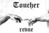 Toucher_revue