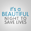 GA: Beautiful night to save lives